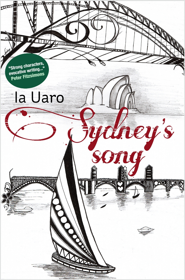 Sydney's Song novel by Ia Uaro, best humorous fiction, best socio fiction, best coming-of-age fiction, adventure fiction, best love story